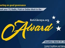 The RoGGKenya Award – Call for entries